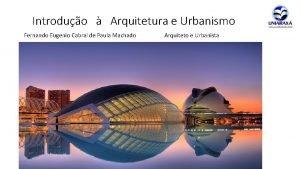 Introduo Arquitetura e Urbanismo Fernando Eugenio Cabral de