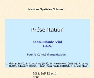 Missions Spatiales Solaires Prsentation JeanClaude Vial I A