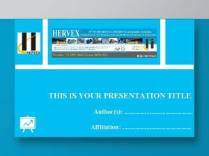 THIS IS YOUR PRESENTATION TITLE Authors Affiliation Baile