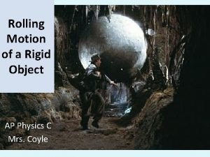 Rolling Motion of a Rigid Object AP Physics