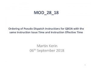 MOD2818 Ordering of Pseudo Dispatch Instructions for QBOA