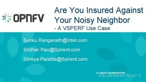 Are You Insured Against Your Noisy Neighbor A