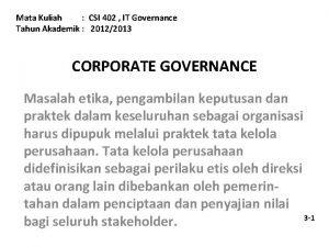 Mata Kuliah CSI 402 IT Governance Tahun Akademik