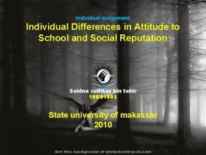 Individual assignment Individual Differences in Attitude to School