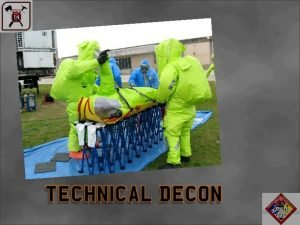 Technical Decon PPE Review the PPE Section Review