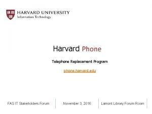 Harvard Phone Telephone Replacement Program phone harvard edu