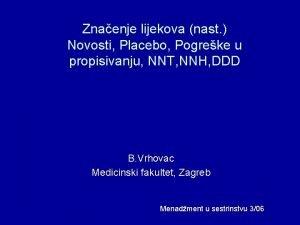 Znaenje lijekova nast Novosti Placebo Pogreke u propisivanju