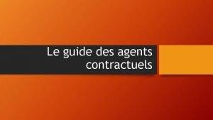 Le guide des agents contractuels Le recrutement Cas