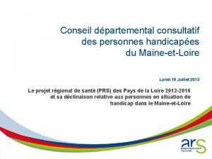 Conseil dpartemental consultatif des personnes handicapes du MaineetLoire