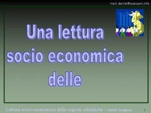 mail daniloscarponi info Lettura socioeconomica delle regioni adriatiche