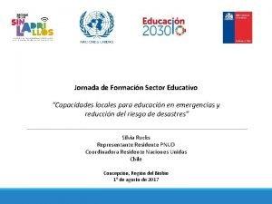 Jornada de Formacin Sector Educativo Capacidades locales para