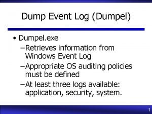 Dump Event Log Dumpel Dumpel exe Retrieves information