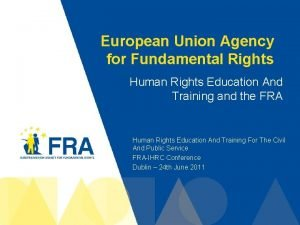 European Union Agency for Fundamental Rights Human Rights
