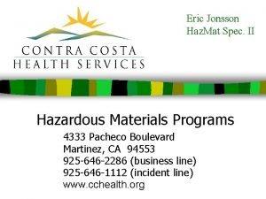 Eric Jonsson Haz Mat Spec II Hazardous Materials