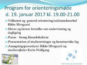 Program for orienteringsmde d 19 januar 2017 kl