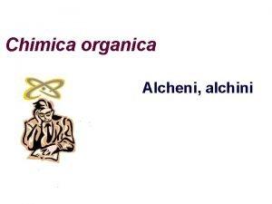 Chimica organica Alcheni alchini Una panoramica I pi