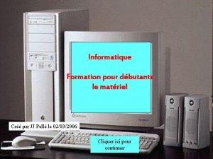 Informatique Formation pour dbutants le matriel Cr par