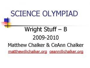 SCIENCE OLYMPIAD Wright Stuff B 2009 2010 Matthew
