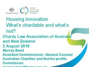 Housing innovation Whats charitable and whats not Charity