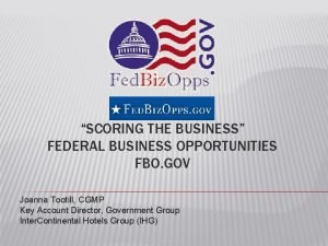SCORING THE BUSINESS FEDERAL BUSINESS OPPORTUNITIES FBO GOV