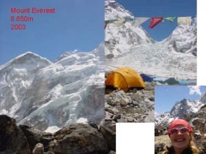 Mount Everest 8 850 m 2003 Colorado Springs