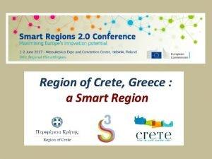 Region of Crete Greece a Smart Region Region