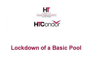 Lockdown of a Basic Pool Basic Concepts You