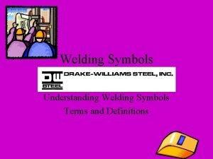 Welding Symbols Understanding Welding Symbols Terms and Definitions
