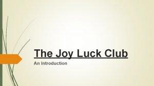 The Joy Luck Club An Introduction Amy Tan