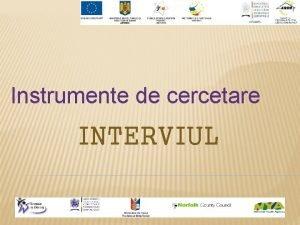 Instrumente de cercetare INTERVIUL CONVORBIRE TELEFONICA PENTRU LAMURIREA