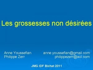 Les grossesses non dsires Anne Youssefian anne youssefiangmail