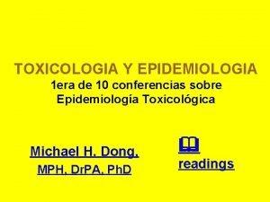 TOXICOLOGIA Y EPIDEMIOLOGIA 1 era de 10 conferencias