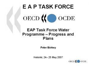 E A P TASK FORCE EAP Task Force