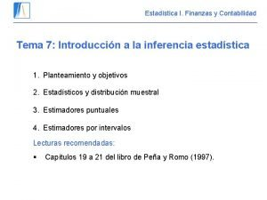 Estadstica I Finanzas y Contabilidad Tema 7 Introduccin