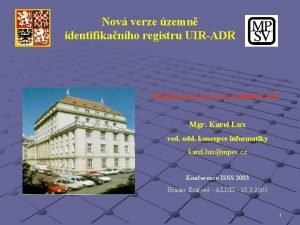 Nov verze zemn identifikanho registru UIRADR Ministerstvo prce