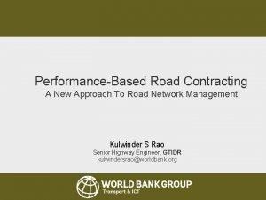 Senior Road Executives Programme 2013 PerformanceBased Road Contracting