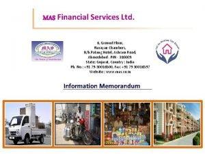MAS Financial Services Ltd 6 Ground Floor Narayan