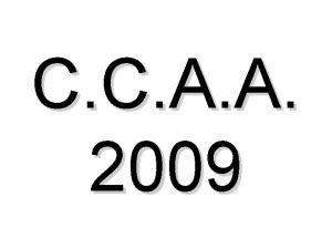 C C A A 2009 Aniversario Colegio R