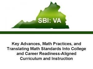 Key Advances Math Practices and Translating Math Standards