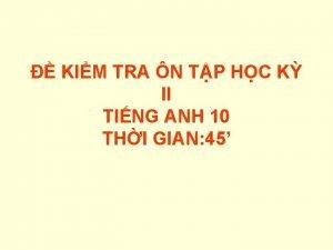 KIM TRA N TP HC K II TING