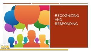 RECOGNIZING AND RESPONDING RECOGNIZING AND RESPONDING TO DOMESTIC