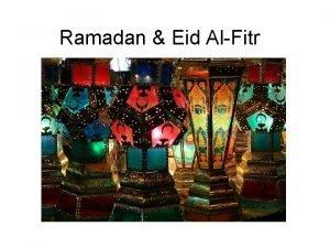 Ramadan Eid AlFitr What is Ramadan K W