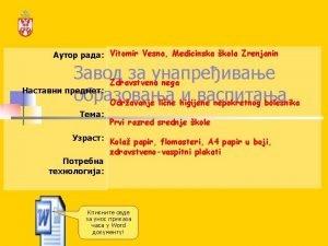 Vitomir Vesna Medicinska kola Zrenjanin Zdravstvena nega Odravanje