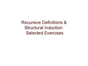 Recursive Definitions Structural Induction Selected Exercises Exercise 10