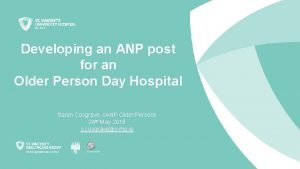 Developing an ANP post for an Older Person