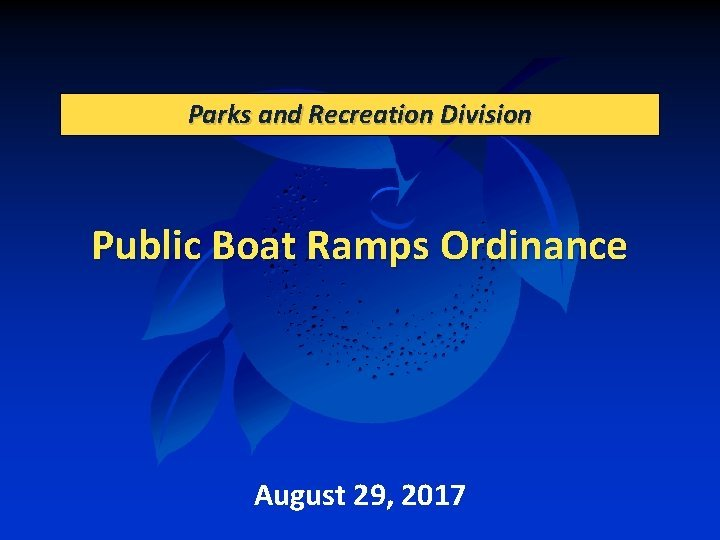 Parks and Recreation Division Public Boat Ramps Ordinance