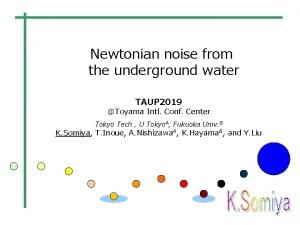 Newtonian noise from the underground water TAUP 2019