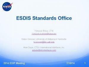 ESDIS Standards Office Yonsook Enloe CTSI Yonsook k