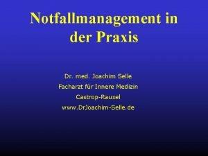 Notfallmanagement in der Praxis Dr med Joachim Selle
