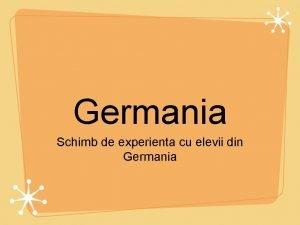 Germania Schimb de experienta cu elevii din Germania